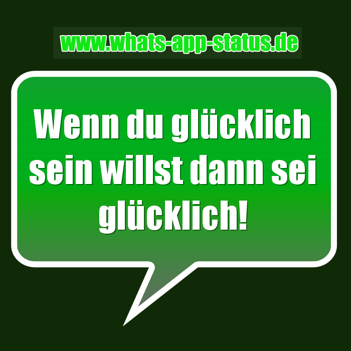 Glücklich sein | WhatsApp Status Sprüche