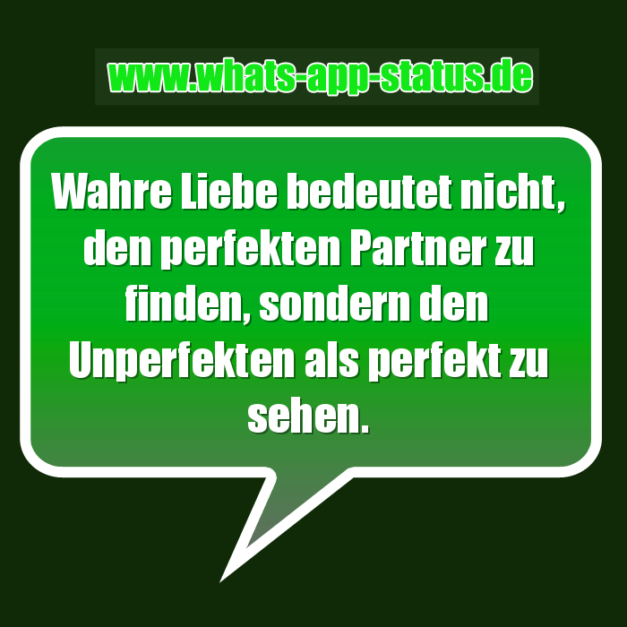 Perfekt Whatsapp Status Sprüche
